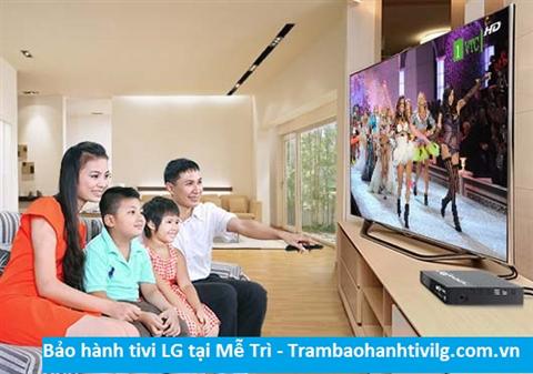 Bảo hành tivi LG tại Mễ Trì